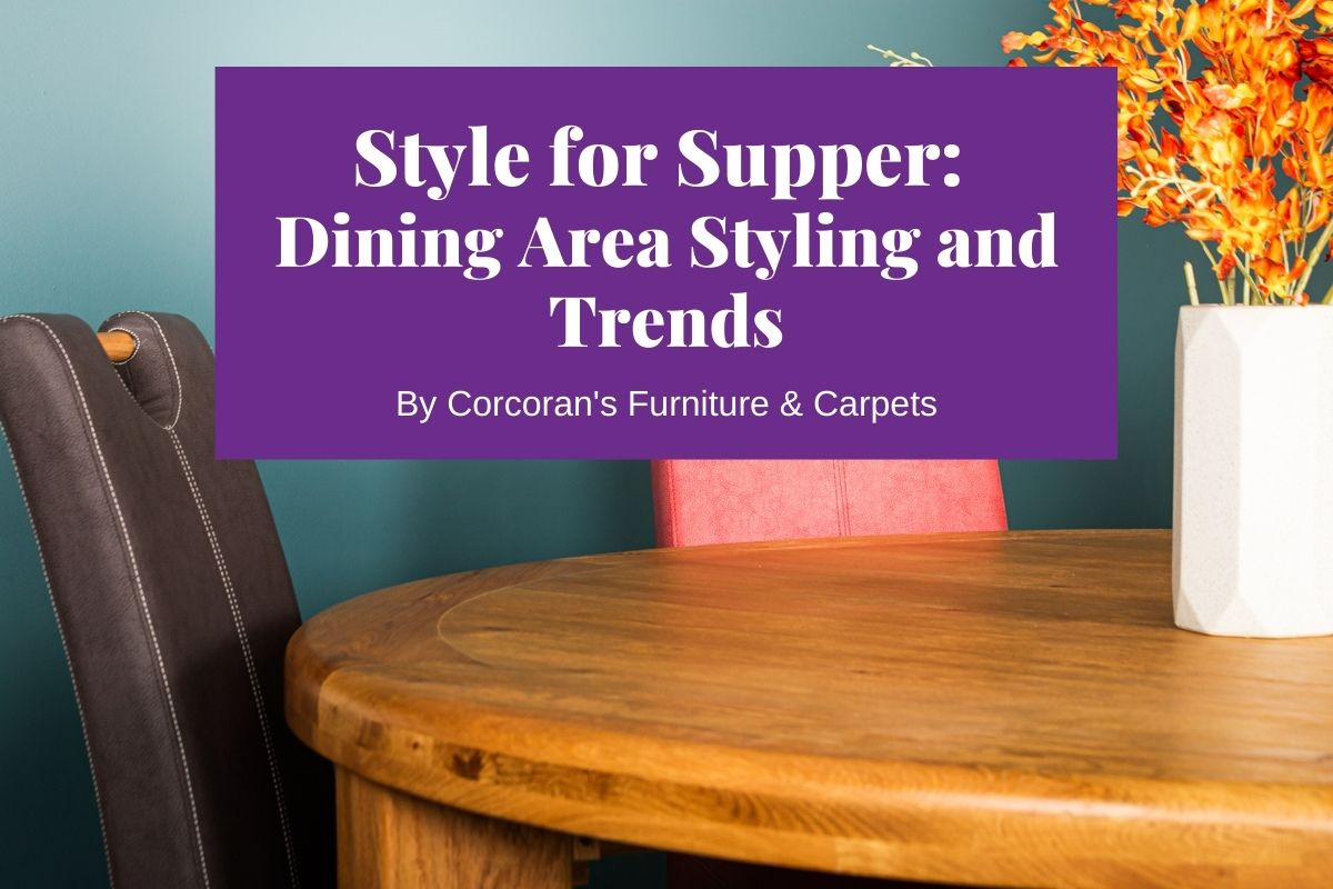 Dress Up the Dinner Table: Dining Area Styling Tips and Trends