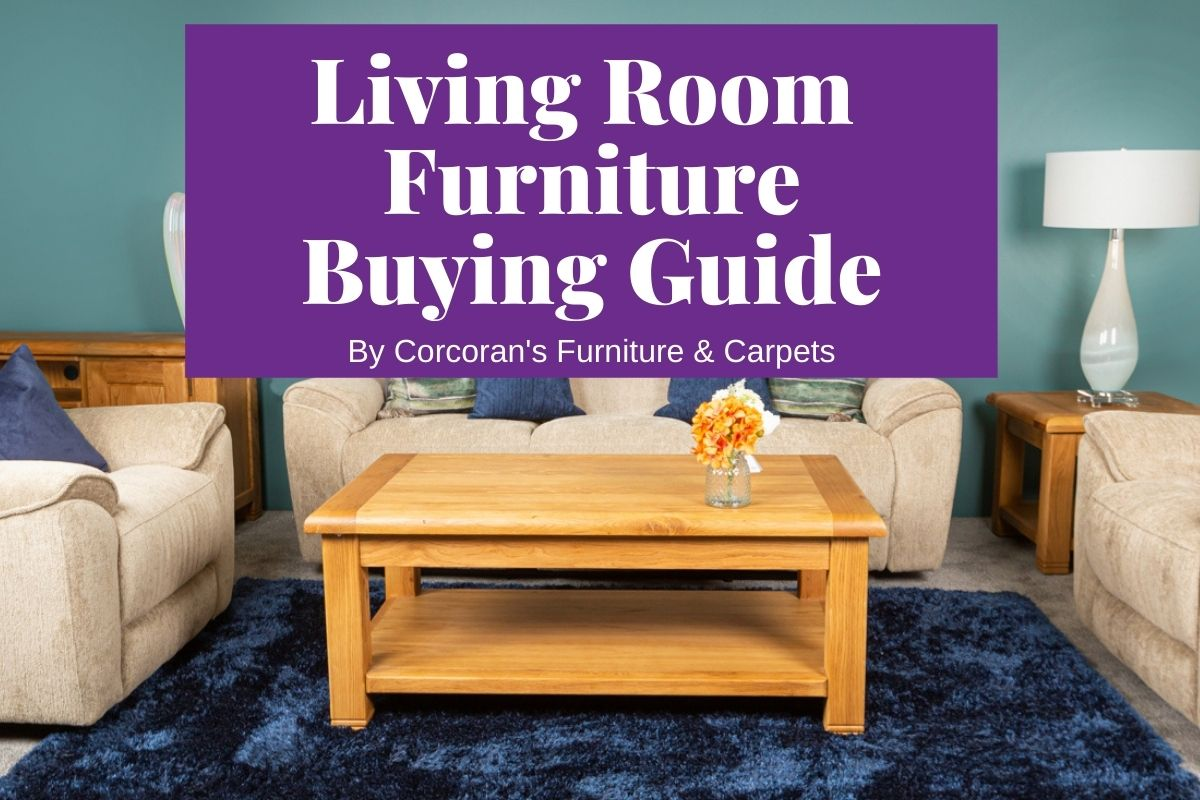 Love Where You Lounge: Our Living Room Furniture Buying Guide