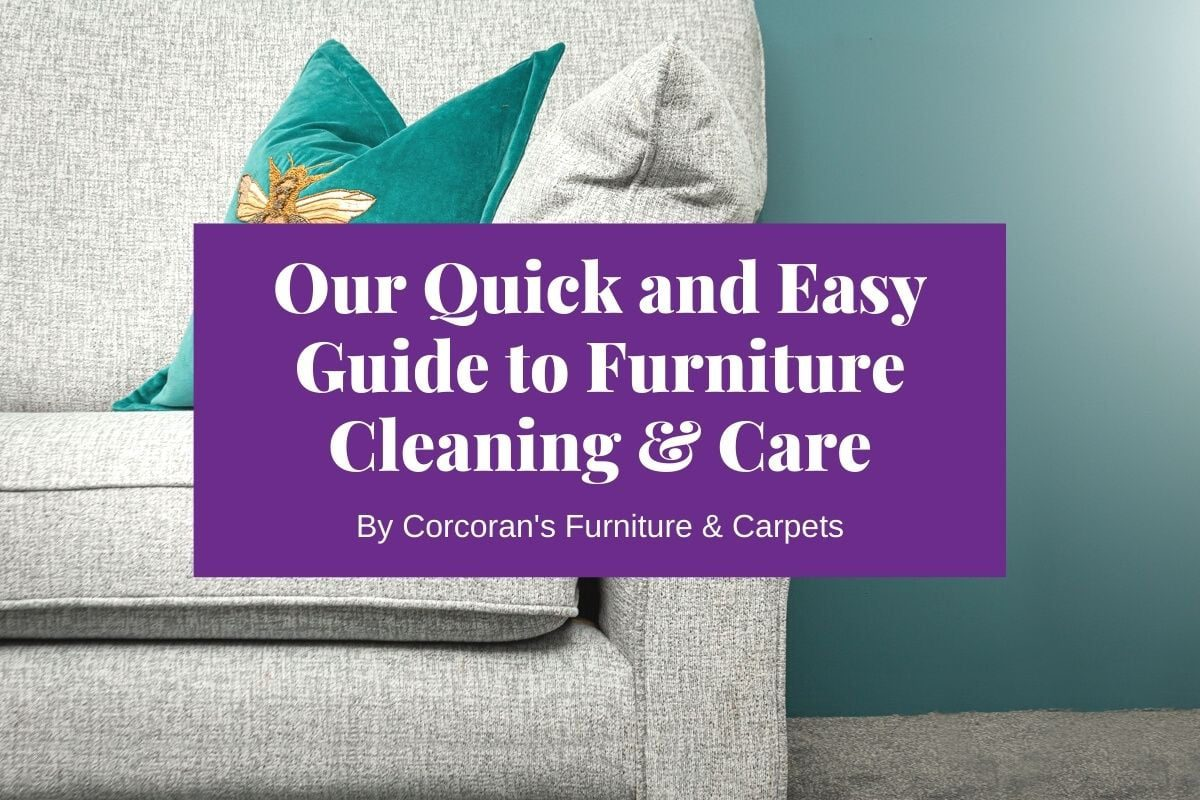 A New Lease on Your Furniture's Life! Our Simple Guide to Furniture Cleaning and Care
