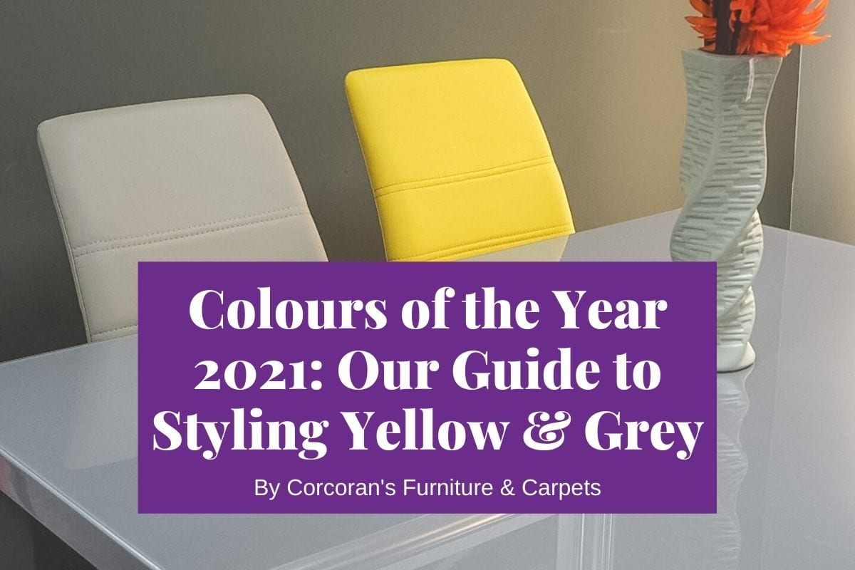 Cheer and Hope in Yellow and Grey: Style Your Home with 2021's Colours of the Year
