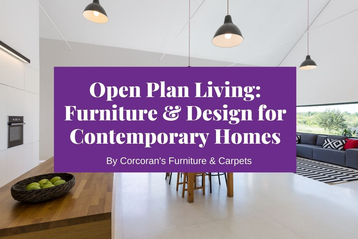 Open Plan Living: How to Style Your Contemporary Space